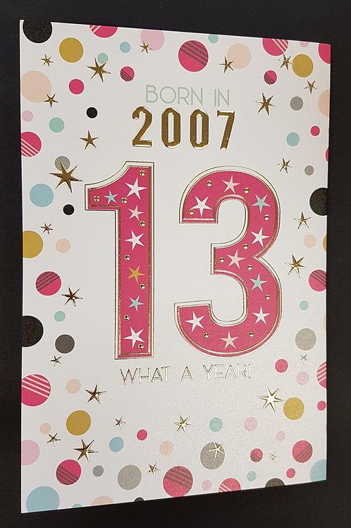 Born in 2007 - Female Age 13 Tri-Fold Card