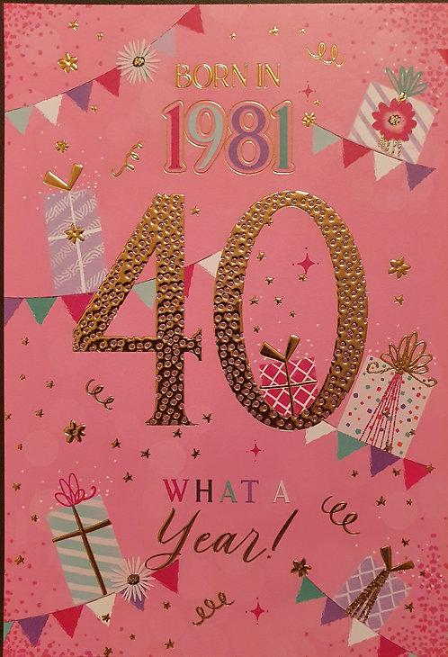 Born in 1981 - Female Age 40 Tri-Fold Birthday Greeting Card
