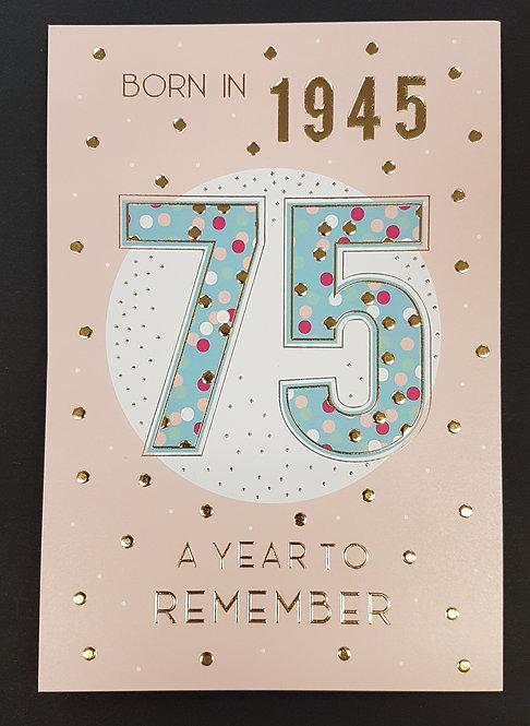 Born in 1945 - Female Age 75 Tri-Fold Card