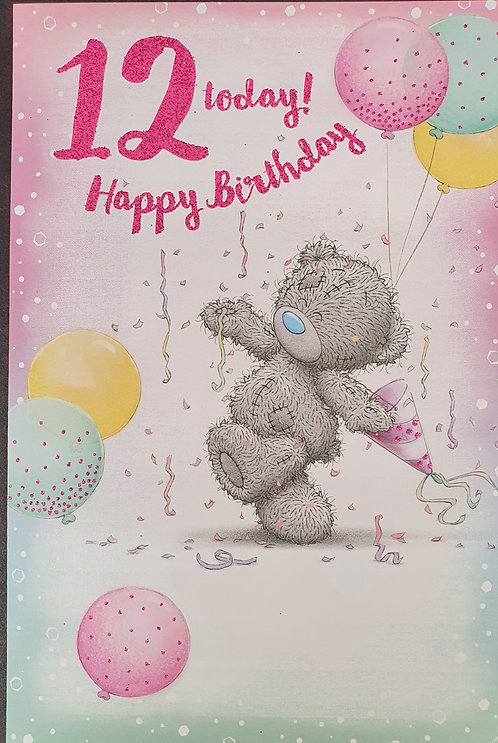12th Birthday - Me To You Greeting Card