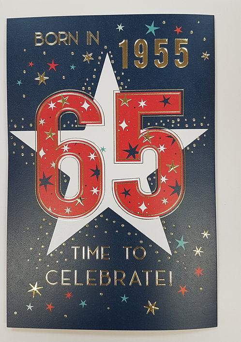 Born in 1955 - Male Age 65 Tri-Fold Card