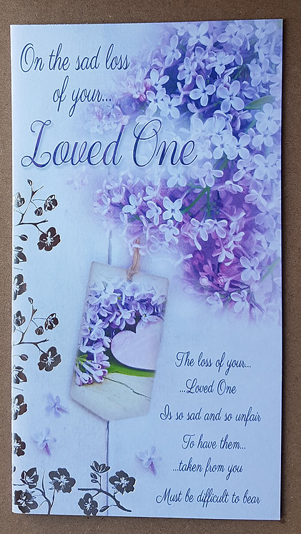 Loss of Your Loved One Sympathy Greeting Card