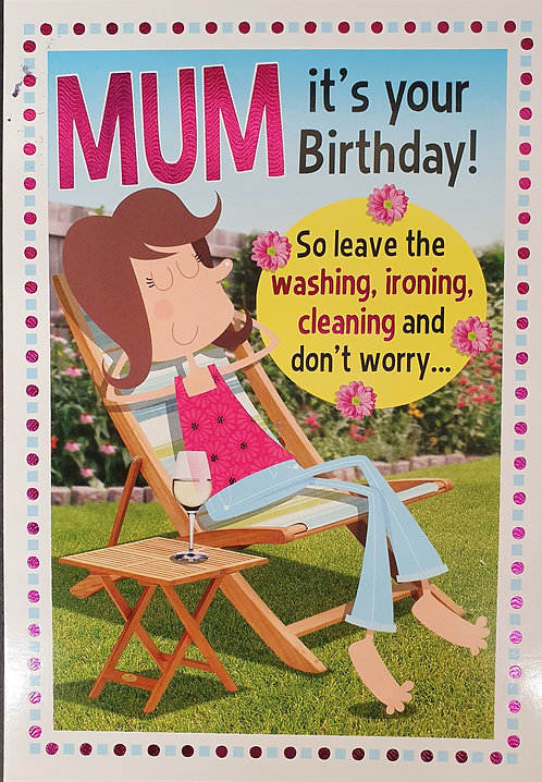 Mum Humour Birthday Card