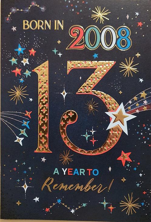 Born in 2008 - Male Age 13 Tri-Fold Birthday Greeting Card