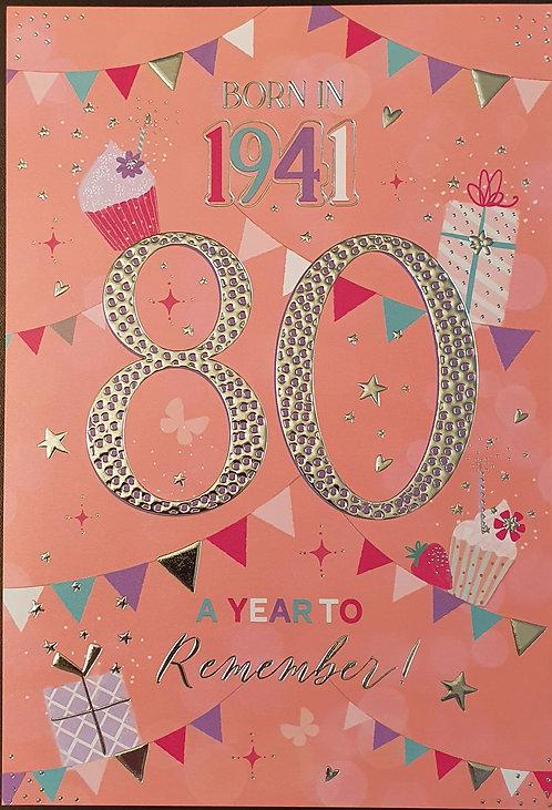 Born in 1941 - Female Age 80 Tri-Fold Birthday Greeting Card