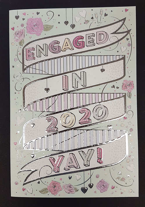 Engagement - Engaged in 2020 YAY! Greeting Card