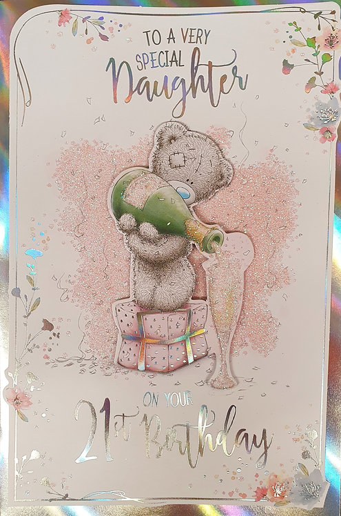 Daughter 21st Birthday Greeting Card Me To You
