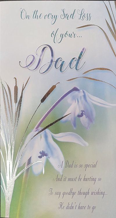 Loss of Your Dad Sympathy Greeting Card