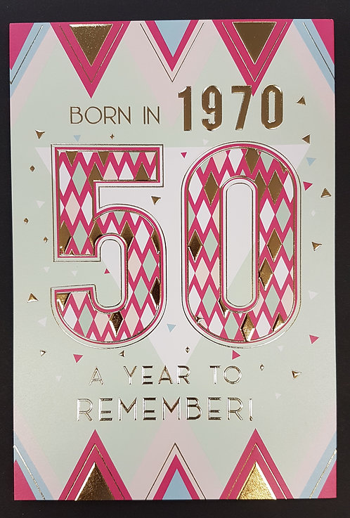 Born in 1970 - Female Age 50 Tri-Fold Card