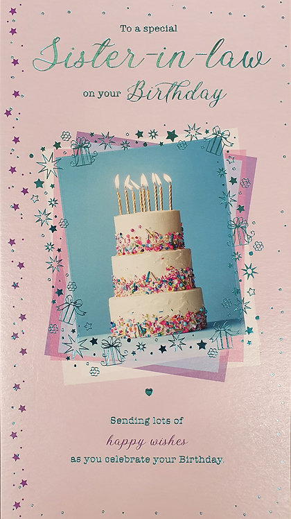 Sister-In-Law Birthday Greeting Card
