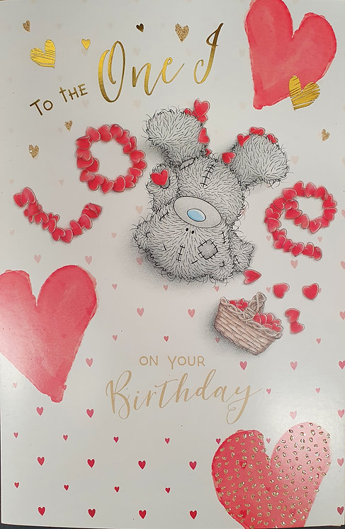 To The One I Love Birthday Greeting Card by Me to You Tatty Teddy