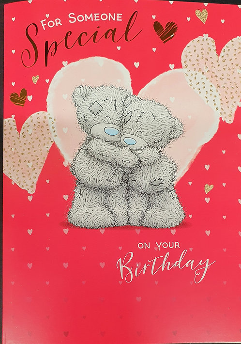 For Someone Special Birthday Greeting Card By me To You Tatty Teddy