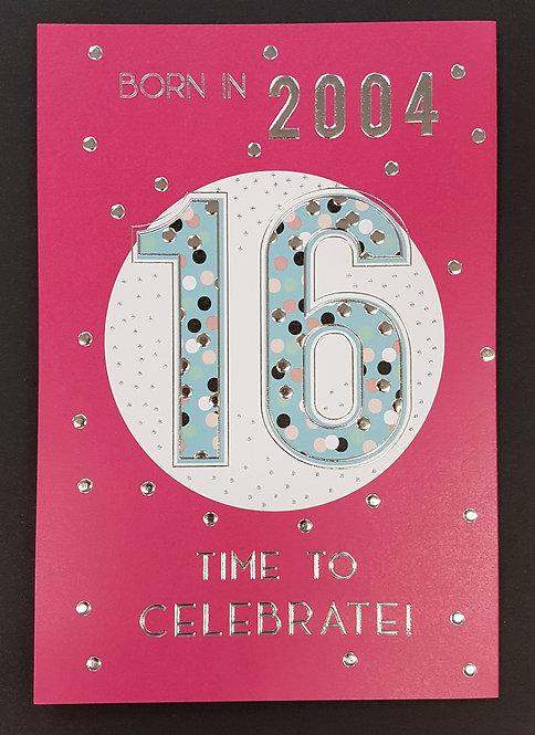 Born in 2004 - Female Age 16 Tri-Fold Card