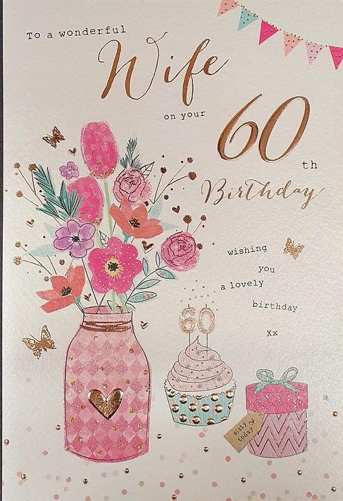 Wife 60th Birthday Greeting Card