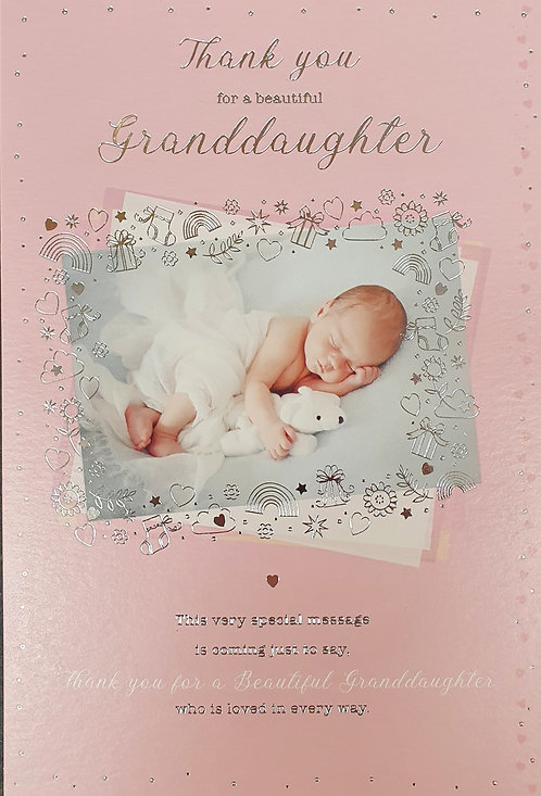 Thank You For A Beautiful Granddaughter New Baby Greeting Card
