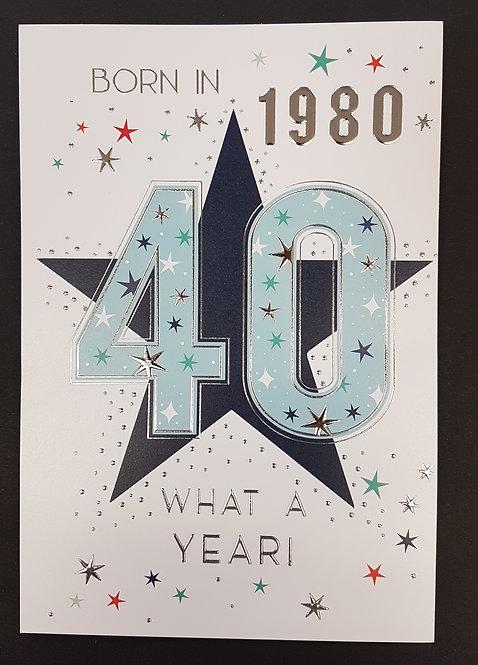Born in 1980 - Male Age 40 Tri-Fold Card