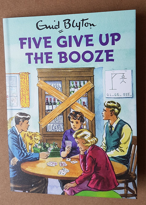 Enid Blyton, Five Give Up The Booze - Greeting Card
