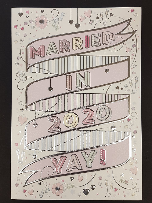 Wedding Day - Married in 2020 YAY! Greeting Card