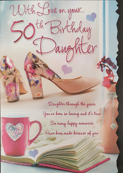 Daughter 50th Birthday Greeting Card Front