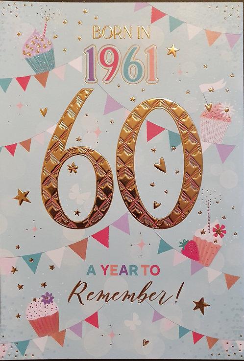 Born in 1961 - Female Age 60 Tri-Fold Birthday Greeting Card