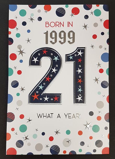 Born in 1999 - Male Age 21 Tri-Fold Card