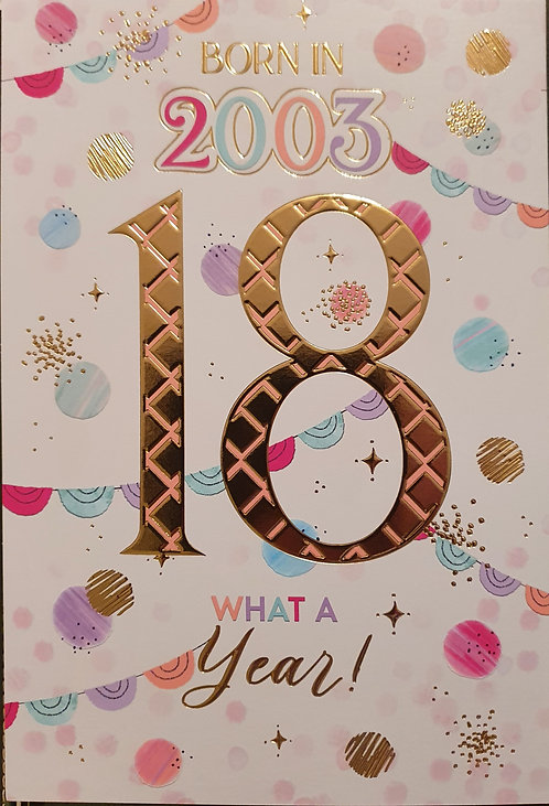 Born in 2003 - Female Age 18 Tri-Fold Birthday Greeting Card