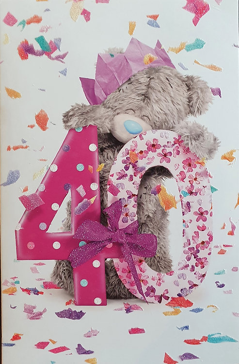 40th Female Birthday Card - Me to you