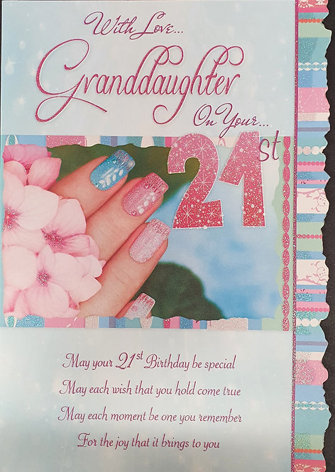 Granddaughter 21st Birthday Greeting Card