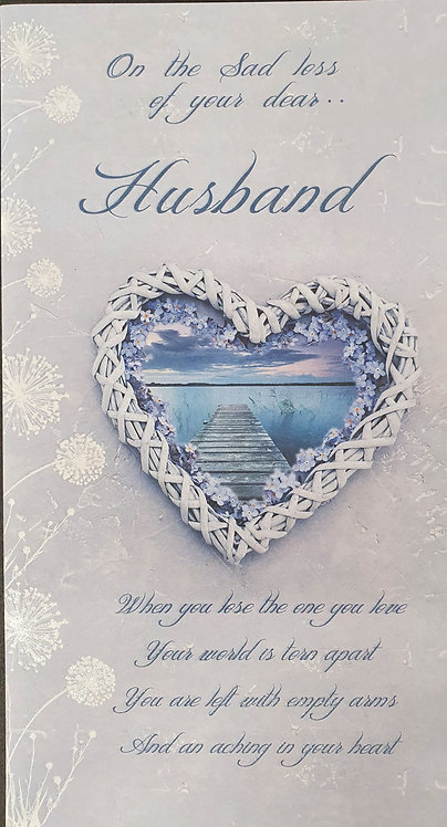 Loss of Your Husband Sympathy Greeting Card