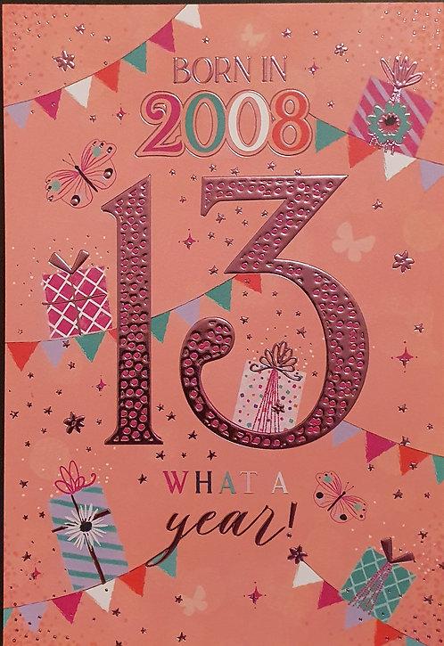 Born in 2008 - Female Age 13 Tri-Fold Birthday Greeting Card