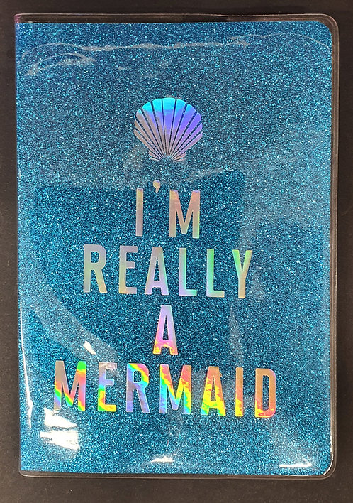 A5 Note Book I'm Really A Mermaid