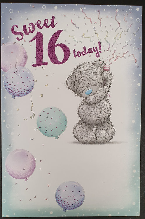 16th Birthday - Me To You Greeting Card