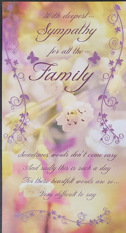 Sympathy For All The Family Sympathy Greeting Card