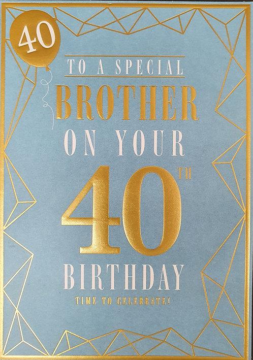 Brother 40th Birthday Greeting Card