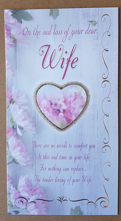 Sympathy, Loss of Your Wife - Greeting Card