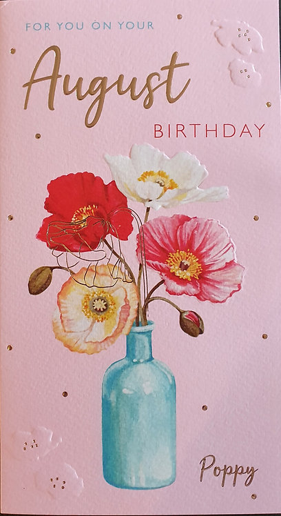 August Birthday Greeting Card - Poppy