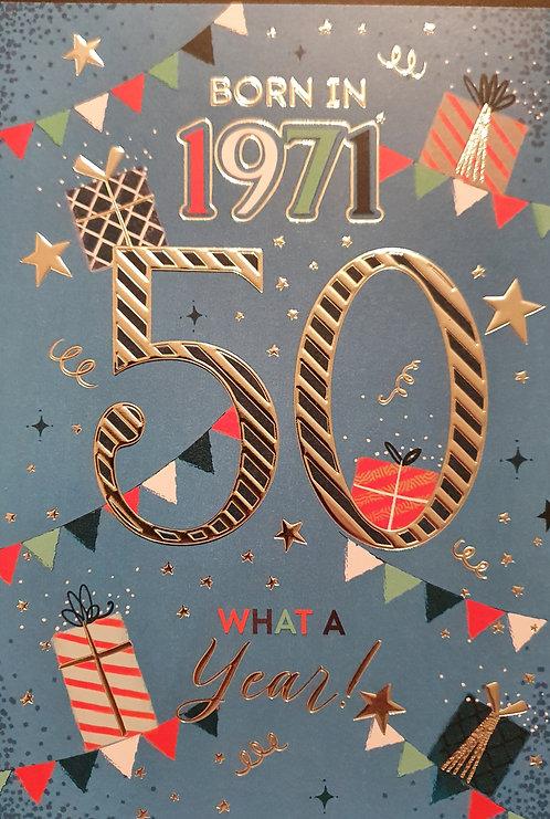 Born in 1971 - Male Age 50 Tri-Fold Birthday Greeting Card