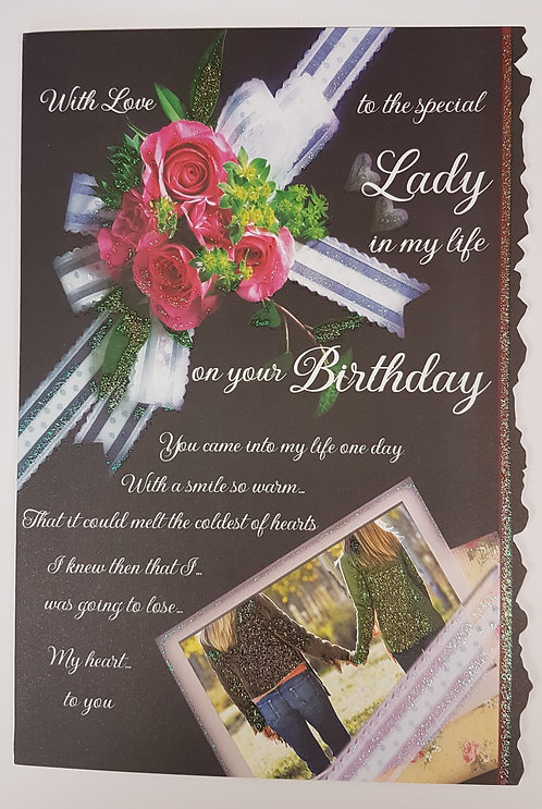 Lady in my Life Birthday Greeting Card