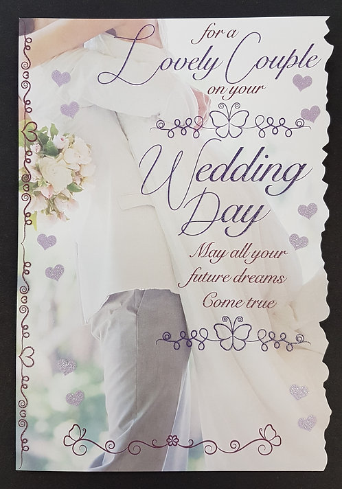 Wedding Day - For a Lovely Couple Greeting Card