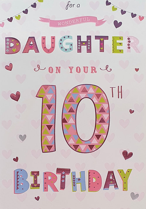 Daughter 10th Birthday Greeting Card front