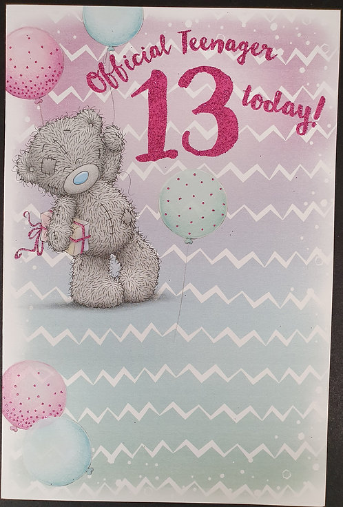 13th Birthday - Me To You Greeting Card