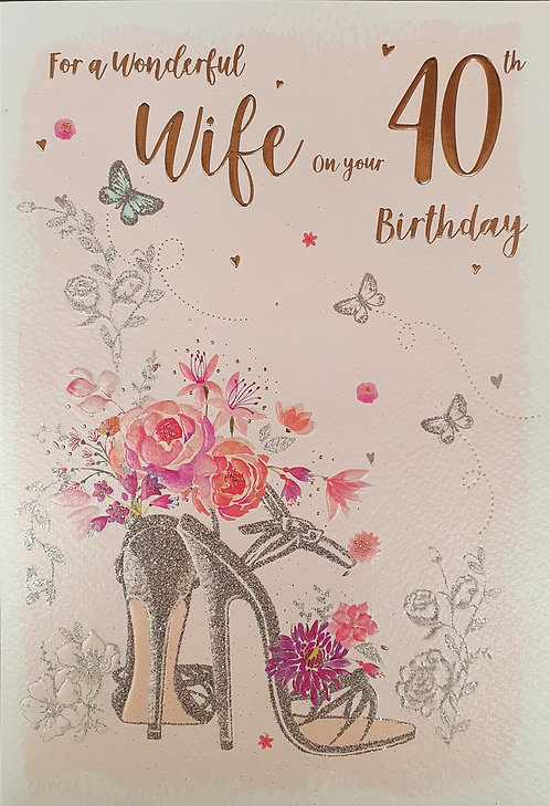 Wife 40th Birthday Greeting Card With Shoes