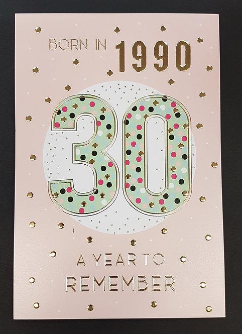 Born in 1990 - Female Age 30 Tri-Fold Card