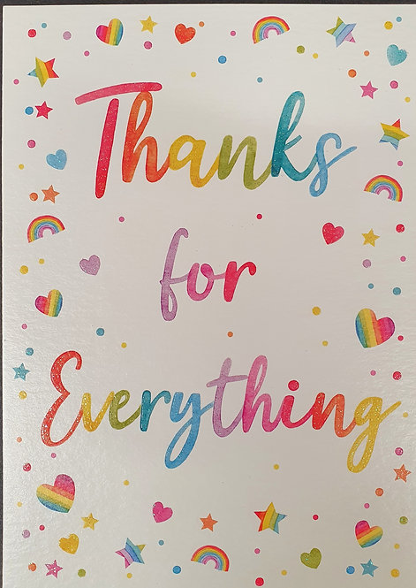 Thanks For Everything Greeting Card With Rainbows