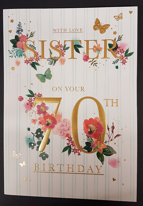Sister 70th Birthday Card