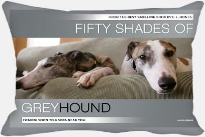 Fifty Shades Of Greyhound -L