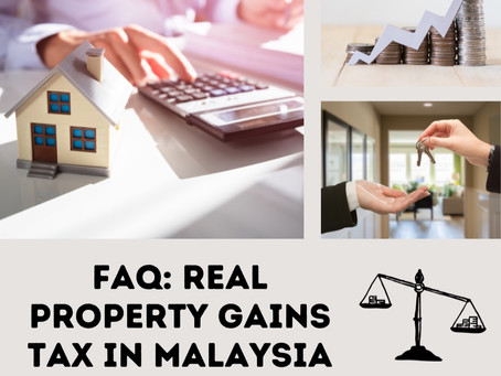 FAQ: Real Property Gains Tax (RPGT) in Malaysia