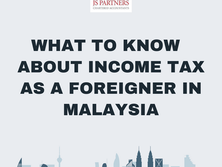 What to Know About Income Tax as a Foreigner in Malaysia