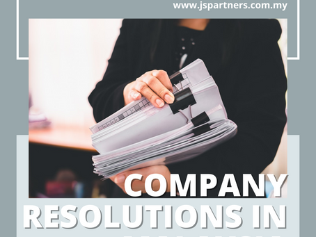 Company Resolutions in Malaysia│Why Is It Important