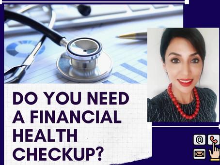 Do You Need A Financial Health Checkup?